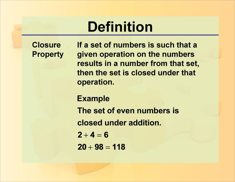 Definition--Closure Property | Media4Math