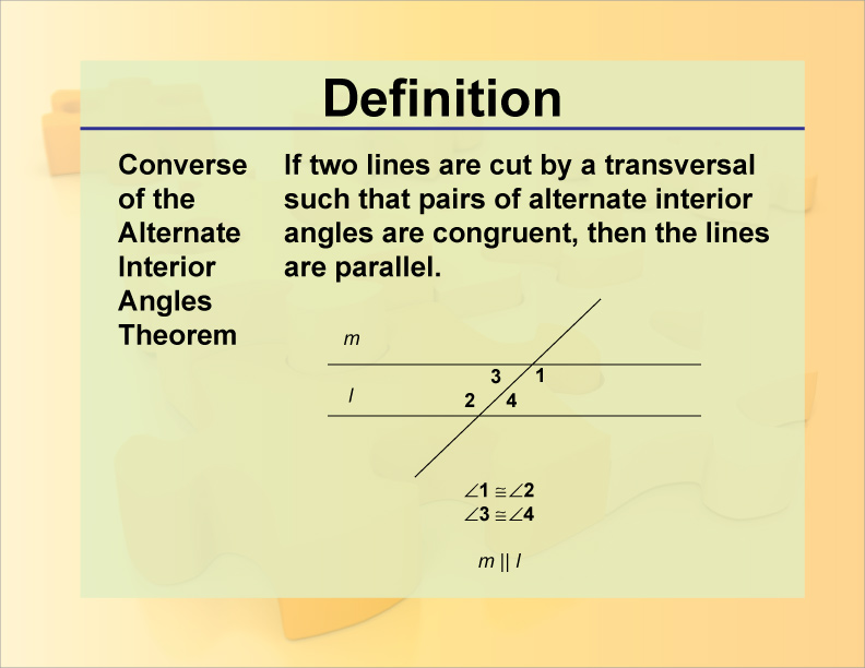 Definition Converse Of The Alternate Interior Angles Theorem