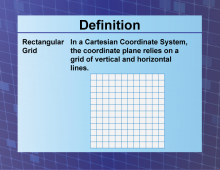 Definition--CoordinateSystems--RectangularGrid.png